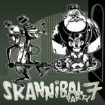 V.A. SKANNIBAL PARTY VOL.7