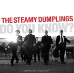 STEAMY DUMPLINGS DO YOU KNOW CD (incl.free Metalpin)
