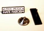 LOVE MUSIC HATE FASCISM PIN