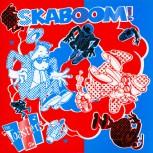 Toasters Skaboom LP