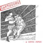 CARTOUCHE - A Corps Perdu LP