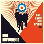 THE MOVEMENT STILL LIVING THE DREAM CD-EP