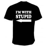 I AM WITH STUPID T-SHIRT