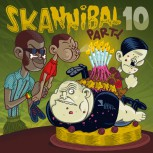 V.A. SKANNIBAL PARTY VOL.10 CD