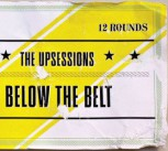 Upsessions: Below The Belt LP