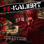 SS-Kaliert Addiction LP