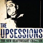 Upsessions: The New Heavyweight Champion LP