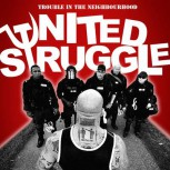 UNITED STRUGGLE TROUBLE IN THE NEIGHBOURHOOD CD