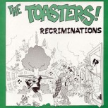 THE TOASTERS RECRIMINATIONS EP