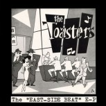 THE TOASTERS EAST SIDE BEAT EP