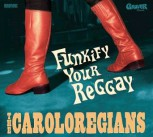 Caroloregians Funkify Your Reggay LP