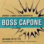 Boss Capone Another 15 Dancefloor Crashers LP