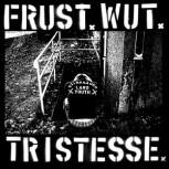 "Beate X Ouzo - Frust x Wut x Tristesse - 7\"""