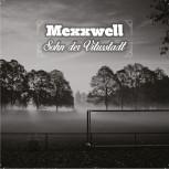 MEXXWELL SOHN DER VITUSSTADT CD