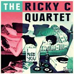 The Ricky C Quartet - I Miss You EP