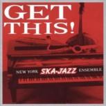 New York Ska Jazz Ensemble: Get this! LP