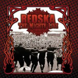 REDSKA THE MIGHTY LIVE CD
