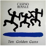 CASINO ROYAL TEN GOLDEN GUNS LP