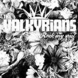 Valkyrians \'Rock My Soul\' LP + CD