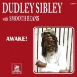 Dudley Sibley with Smooth Beans Awake 7