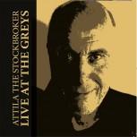 ATTILA THE STOCKBROKER LIVE AT THE GREYS CD
