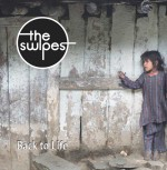 THE SWIPES BACK TO LIFE CD
