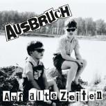 AUSBRUCH AUF ALTE ZEITEN LP