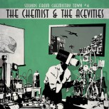THE CHEMIST & THE ACEVITIES - Sounds from chemistry town #4 LP