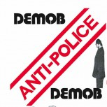 DEMOB ANTI POLICE 7 VINYL ROT