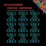 EX CATHEDRA - TARTAN MATERIAL (2017) LP