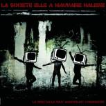 LA SOCIÉTÉ A MAUVAISE HALEINE - le spectacle peut maintenant commencer EP (2016)