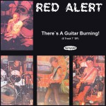 RED ALERT THERE`S A GUITAR BURNING EP