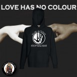 LOVE HAS NO COLOUR HOOD