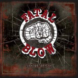 FATAL BLOW VICTIMIZED CD (+ bonus Hope not Hate album)