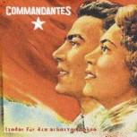 Commandantes - Lieder für die Arbeiterklasse CD