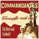 Commandantes - Für Brot und Freiheit CD