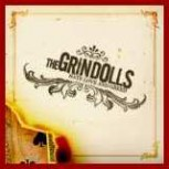 THE GRINDOLLS - Hate,Love & Greed CD