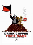 DRINK COFFEE FIGHT NAZIS STICKER (10 UNITS)
