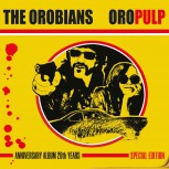 THE OROBIANS ORO PULP LP