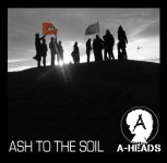 A-HEADS ASH TO THE SOIL LP