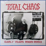 Total Chaos – Early Years 1989-1993 LP