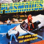 Plasmatics – New Hope For The Wretched LP