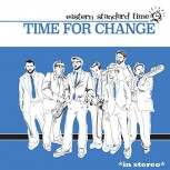Eastern Standard Time – Time For Change LP