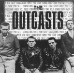 The Outcasts ‎– Self Conscious Over You LP