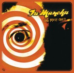 FU MANCHU - WE MUST OBEY LP