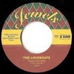 The Loveboats – Swing Your Belly/Pacific Princess 7