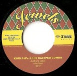 King Pépe & His Calypso Combo – Just One Ticket/Pig's Knuckles And Rice 7