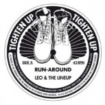 Leo & The Lineup – Run-Around / Gotta Go 7