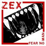 Zex Fear No Man 7