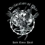 Declaration Of War - Dark Times Ahead EP (White vinyl)